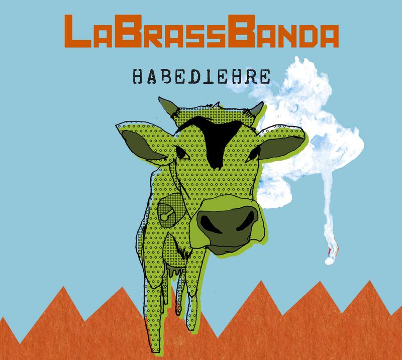 LaBrassBanda: Habedieehre